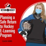 Planning a Safe Return to Hockey E-Learning Program
